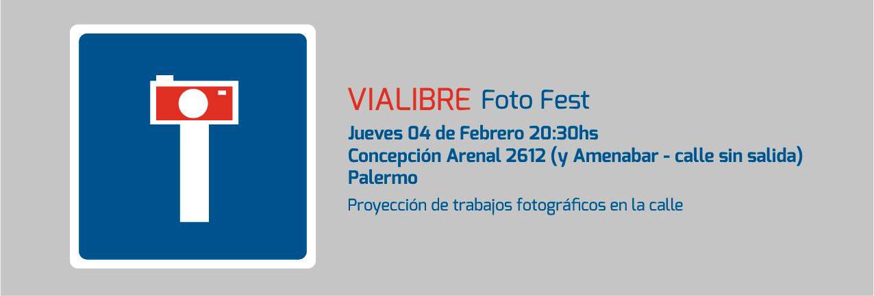 Cartel Vialibre Foto Fest_Buenos Aires_Feb 2016_02